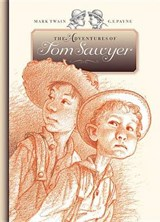 The Adventures of Tom Sawyer | Mark Twain; C F Payne |