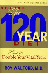 Beyond the 120-Year Diet