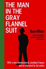 The Man in the Gray Flannel Suit | Sloan Wilson |