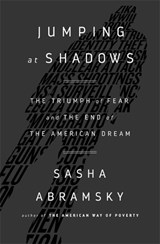 Jumping at Shadows | Sasha Abramsky |
