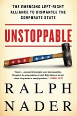 Unstoppable | Ralph Nader |