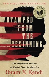 Stamped from the Beginning | Ibram X. Kendi |