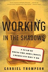 Working in the Shadows | Gabriel Thompson |