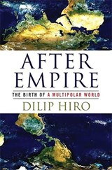 After Empire | Dilip Hiro |