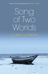 Song of Two Worlds | Alan Lightman |