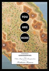 You Are Here | Katharine A. Harmon |