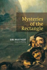 Mysteries of the Rectangle | Siri Hustvedt |