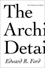 The Architectural Detail | Edward R. Ford |