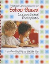 Practical Considerations for School Based Occupational Therapists | Lynne Pape |