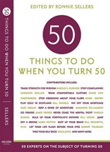 Fifty Things to Do When You Turn Fifty | auteur onbekend |