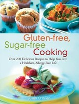 Gluten-free, Sugar-free Cooking | Susan O'brien |