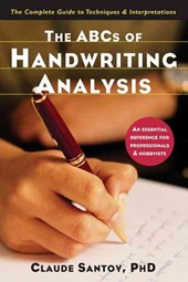 The Abcs of Handwriting Analysis | Claude Santoy |