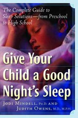 Take Charge of Your Child's Sleep | Owens, Judith A., M.D. ; Mindell, Jodi A. |