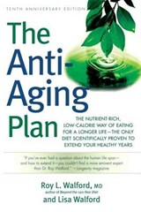 The Anti-aging Plan | Walford, Roy L. ; Walford, Lisa |