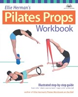 Ellie Herman's Pilates Props Workbook | Ellie Herman |
