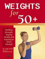 Weights for 50+ | Karl G. Knopf |