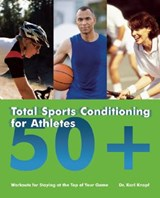 Total Sports Conditioning for Athletes 50+ | Karl Knopf |