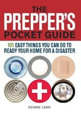 The Prepper's Pocket Guide | Bernie Carr |