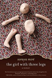 The Girl with Three Legs | Soraya Mire |