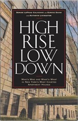 High Rise Low Down | Denise LeFrak Calicchio |