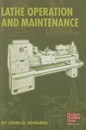 Lathe Operation and Maintenance