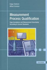 Measurement Process Qualification | Edgar Dietrich |