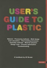 User's Guide to Plastic | Ulf Bruder |