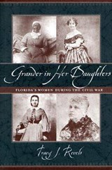 Grander in Her Daughters | Tracy J. Revels |
