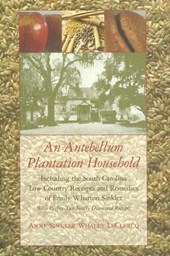 An Antebellum Plantation Household