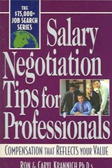 Salary Negotiation Tips For Professionals | Krannich, Ron ; Krannich, Caryl |