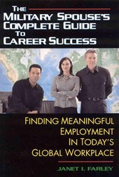The Military Spouse's Complete Guide to Career Success