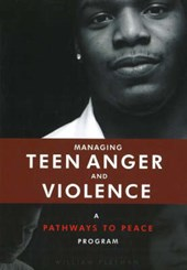 Managing Teen Anger and Violence