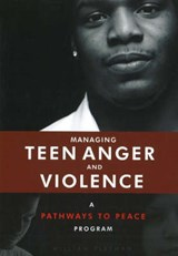 Managing Teen Anger and Violence | William Fleeman |