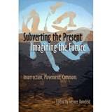 Subverting the Present, Imagining the Future |  |