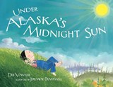 Under Alaska's Midnight Sun | Deb Vanasse |