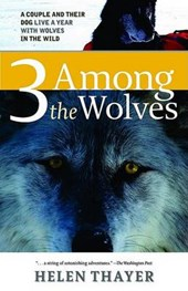 Three Among the Wolves