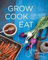 Grow Cook Eat | Willi Galloway |