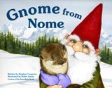 Gnome from Nome | Stephen Cosgrove |