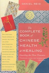 The Complete Book of Chinese Health and Healing | Daniel Reid |