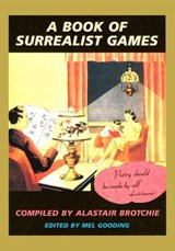 A Book of Surrealist Games | Alastair Brotchie |