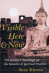 Visible Here and Now   Ayya Khema  