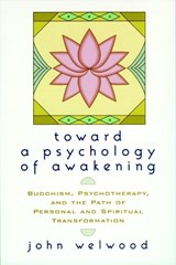 Toward a Psychology of Awakening | John Welwood |