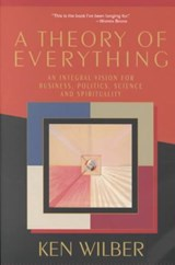 A Theory of Everything | Ken Wilber |