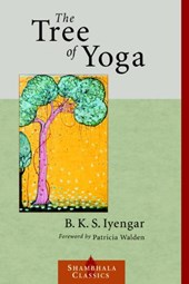 The Tree of Yoga | B. K. S. Iyengar |