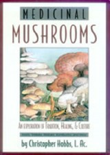 Medicinal Mushrooms | Christopher Hobbs |