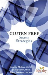 Gluten-Free Success Strategies | Vesanto Melina |