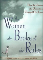 The Women Who Broke All the Rules