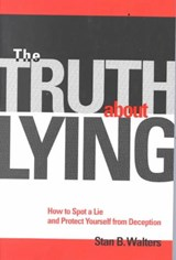 The Truth About Lying | Stan B. Walters |