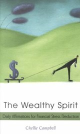 The Wealthy Spirit | Chellie Campbell |
