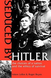 Seduced by Hitler | Adam LeBor |